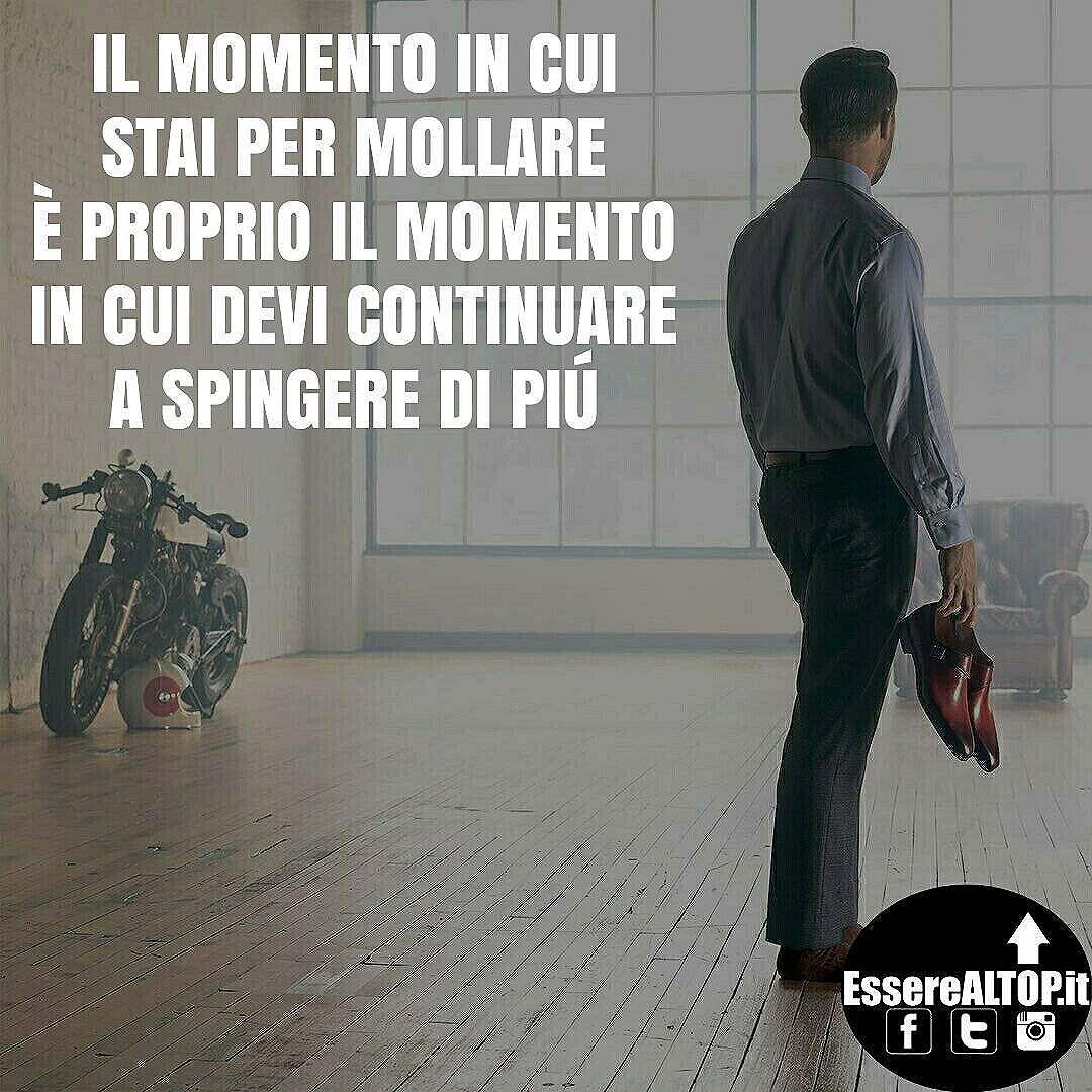 TIENI DURO e VAI AVANTI. www.EssereALTOP.it