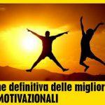 Le migliori IMMAGINI MOTIVAZIONALI in Italia